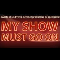 Myshowmustgoon.com: devenez producteur de spectacles, the show must go on!