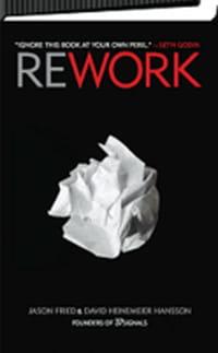 Sortie de Rework : le livre qui torpille le monde de l'entreprise