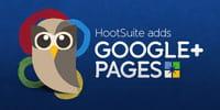 HootSuite : la gestion des pages Google Plus ouverte à tous les utilisateurs