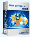 Télécharger Aiseesoft DVD Software Toolkit (Copie/Extraction)