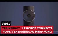 Découvrez Trainerbot : le robot connecté pour s'entraîner au ping pong